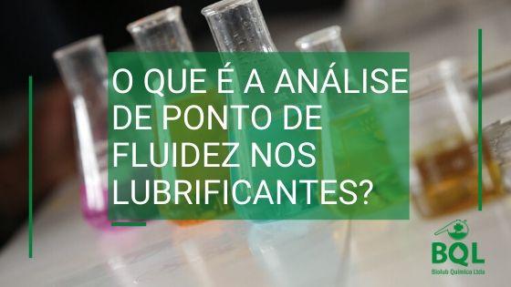 ponto de fluidez nos lubrificantes